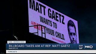 Billboard made of Matt Gaetz in Hub City Florida