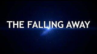 The Great FALLING AWAY