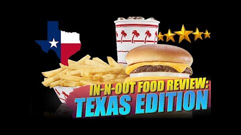 IN-N-OUT: Texas Review