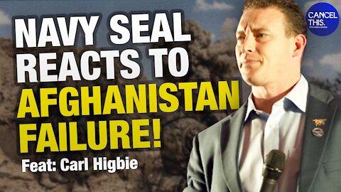 Former Navy Seal Carl Higbie Reacts To Biden's Failure In Afghanistan