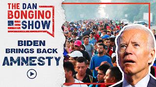 Biden Brings Amnesty Back