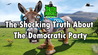 The Shocking Truth About The Democratic Party