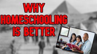 5 Reasons Why Homeschooling is Better