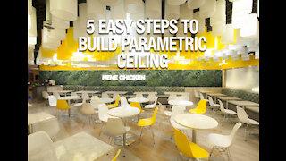 5 Easy Steps to build A Parametric Ceiling Interior design - 600 Circular PVC Tubes