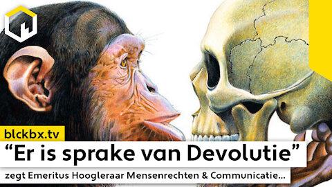 """""""Er is sprake van Devolutie"""" zegt Emeritus Hoogleraar Mensenrechten & Communicatie..."""