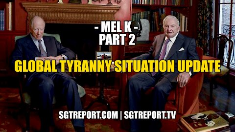 MEL K: USA & GLOBAL SITUATION UPDATE - PART TWO