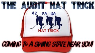 THE AUDIT HAT TRICK: Coming to a Swing State Near You!