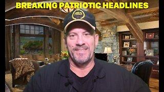 PATRIOTIC BREAKING HEADLINE NEWS 8JUL2021