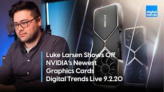 NVIDIA RTZ GPU's | Digital Trends Live 9.2.20