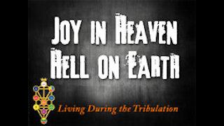 Joy in Heaven, Hell on Earth