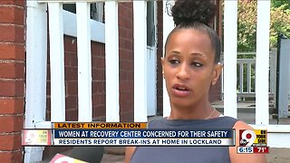 Women at Lockland recovery center concerned for their safety