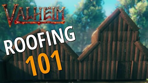 Understanding The Basics Of Roofing - Valheim