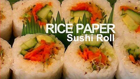 Rice Paper Sushi Roll Recipe