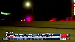 Weather impacting Kern County: Snow causing closures