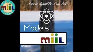 Defense Against the Dark Arts #5: Models