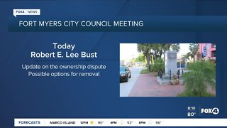 Fort Myers City Council to discuss Robert E Lee bust