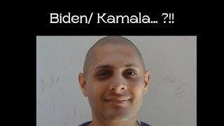 Biden / Kamala ?!!