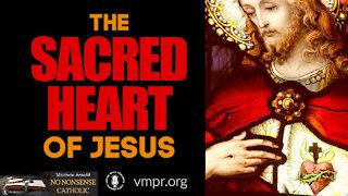 16 Jun 21, No Nonsense Catholic: The Sacred Heart of Jesus