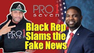 Black Rep Slams Fake News