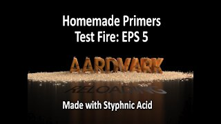 Homemade Primers: Test Fire EPS 5