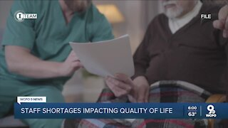 Staff shortages impacting quality of life