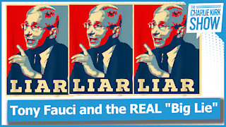 """Tony Fauci and the REAL """"Big Lie"""""""