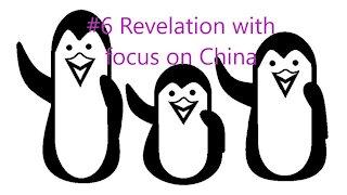 #6 Revelation with focus on China
