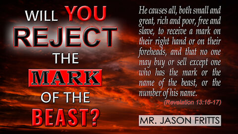Will You Reject the Mark of the Beast?