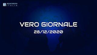 VERO-GIORNALE, 28.12.2020 - Il telegiornale di Rinascimento Italia
