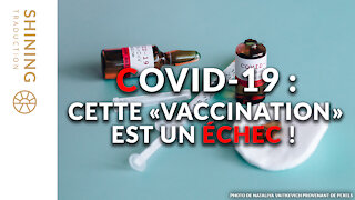 """COVID-19 : Cette """"vaccination"""" est un échec !"""
