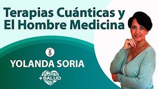 Terapias Cuánticas y El Hombre Medicina Yolanda Soria y Cristian Zeballos