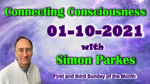 2021 10 01 Connecting Consciousness - Simon Parkes