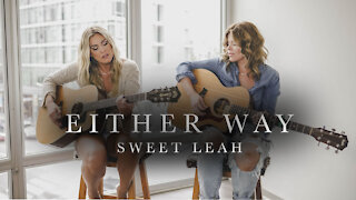 Either Way - Sweet Leah - Chris Stapleton Cover