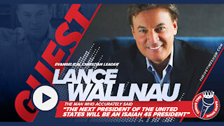 Lance Wallnau | The Man Who Accurately Said That President Trump Will Be an Isaiah 45 President