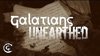 Galatians Unearthed Part 1