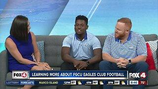 Checking out the FGCU Club Football Team