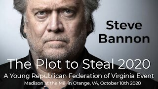 Steve Bannon - The Plot to Steal 2020 (Part 1 of 2)