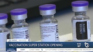 San Diego County vaccination 'super station' opening