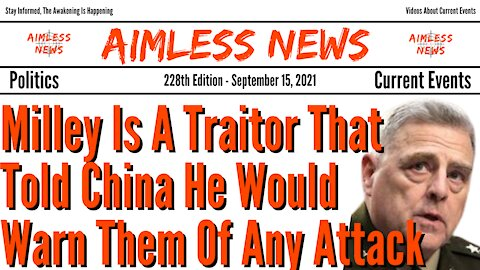 Milley Is A Traitor That Told China He Would Warn Them Of Any Attack