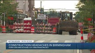 Residents battle construction headaches in Birmingham