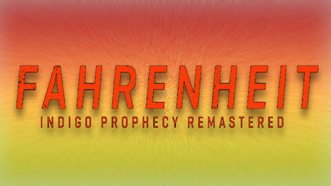 Fahrenheit: Indigo Prophecy Remastered by That 80s Movie Trailer Guy