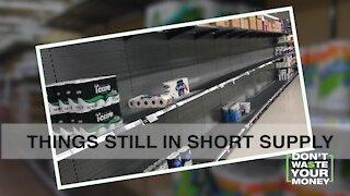 Things still in short supply