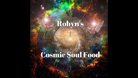Robyn's Cosmic Soul Food 12 Oct 2021