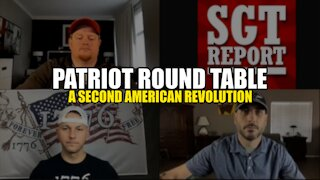 PATRIOT ROUND TABLE: THE SECOND AMERICAN REVOLUTION