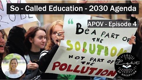 So - Called Education - 2030 Agenda   Danette Lane
