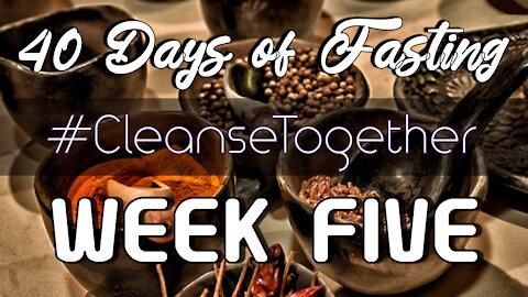 #CleanseTogether - Food Vlog Week Five Highlights