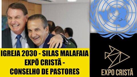 102 - Igreja 2030 Direita política;Silas Malafaia; Expo Cristã; Conselhos de Pastores