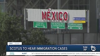 Supreme Court to hear immigration cases
