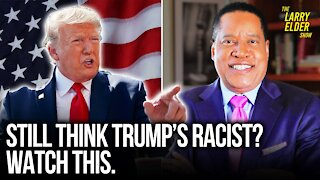 How Racist is Trump Toward Black Americans? | Larry Elder Show