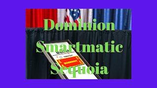 Dominion, Smartmatic, and Sequoia